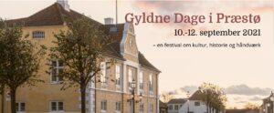 Read more about the article Gyldne Dage i Præstø 10. – 12. september 2021